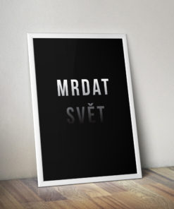 Číča v kleci | plakát, obraz originál Mrdat svět