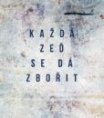 plakat_kazda_zed_se_da_zborit_nahled