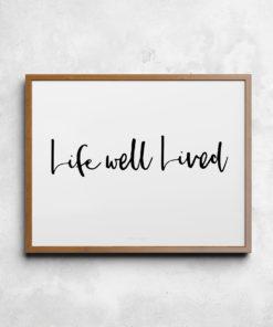 Life well lived | Číča v kleci ORIGINAL Originální plakát od Číča v kleci | Dekorace do bytu | Plakáty | Dekorace