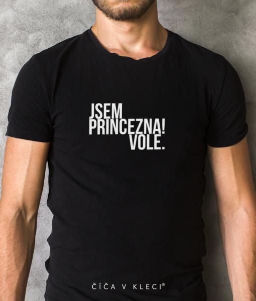 Číča v kleci | Originál triko Jsem princezna vole pánské