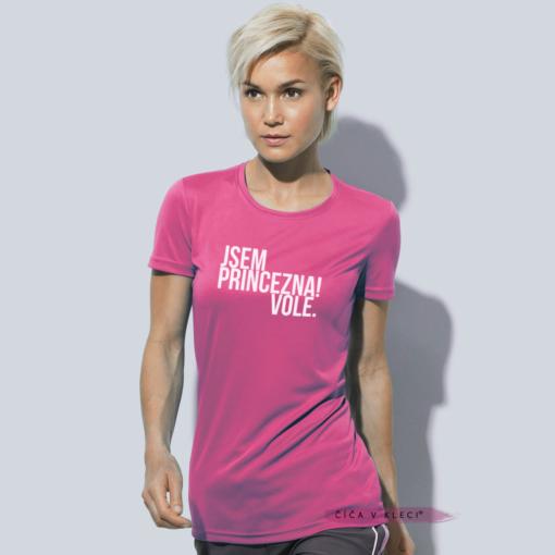 Číča v kleci sportovní triko Jsem princezna! Vole original